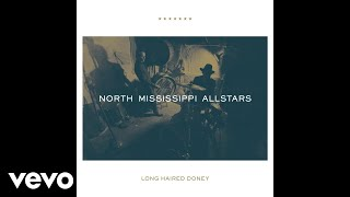 North Mississippi Allstars - Long Haired Doney (Audio)