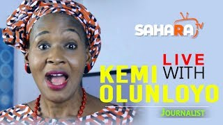 LIVE: Kemi Olunloyo Bares It All In Exclusive Interview With SaharaTV