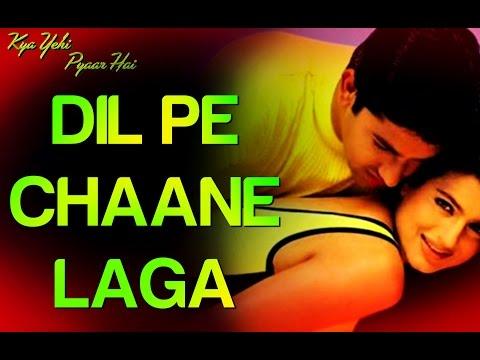 Dil Pe Chaane Laga -  Kya Yehi Pyaar Hai | Aftab & Ameesha Patel...