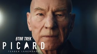 Star Trek: Picard • Teaser Legendado