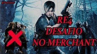🔴 RESIDENT EVIL 4 PRO - DESAFIO 'NO MERCHANT' #3