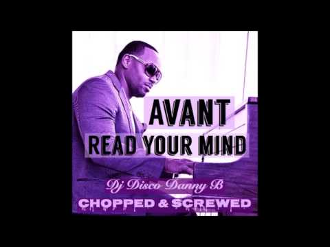 Avant - I Can Read Your Mind (Chopped & Screwed)
