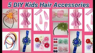 5 Fantastic Kids Hair Accessories Making at home