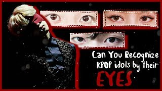 Can You Recognize KPOP Idols by Their Eyes? | KPOP GAME