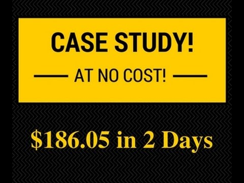 Free Download - $186.05 in 2 Days - Affiliate Marketing Case Study!