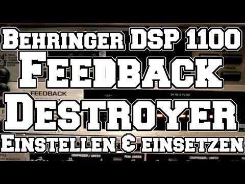 Behringer Feedback Destroyer DSP 1100 - Einstellen und Einsetzen