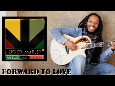 Ziggy Marley - Forward To Love