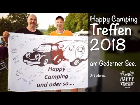 HAPPY CAMPING | Happy Camping Treffen Gedern 2018