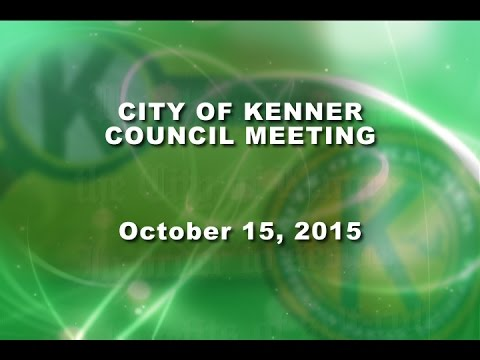 10-15-15 Kenner Council Meeting