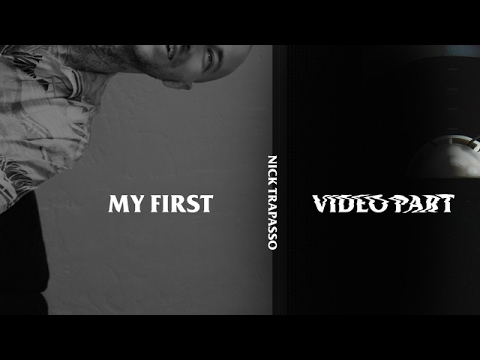 Nick Trapasso - My First Video Part
