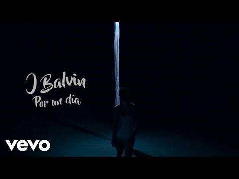 download lagu J. Balvin - Por Un Día gratis