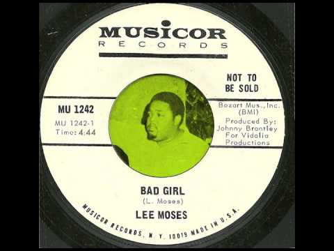 Lee Moses - Bad Girl (full song, no break) thumbnail
