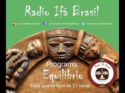 Radio Ifa Brasil - Equilibrio - Interligação com os povos #29