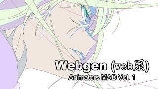 Webgen (web?) Animators MAD Vol. 1