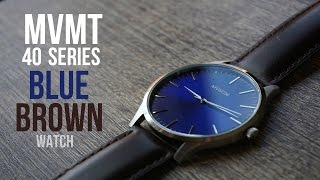 MVMT WATCHES - 40 SERIES - BLUE & BROWN LEATHER REVIEW 2016