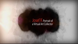 Portrait of a Virtual Art Collector Josef K