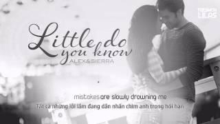 Download Lagu Vietsub + Kara || Little Do You Know || Alex & Sierra Gratis STAFABAND