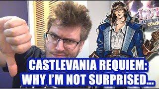 Castlevania Requiem - Why I'm Not Surprised...(RANT)