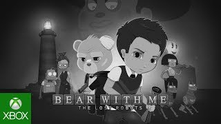 Bear With Me - E3 Trailer