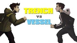TRENCH VS VESSEL - Twenty One Pilots Album Face Off!