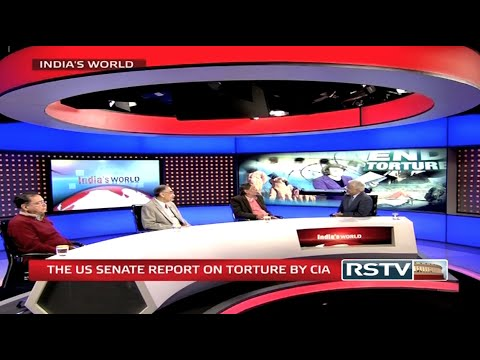 India's World - The US Senate report on torture by CIA