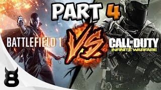 BATTLEFIELD 1 VS INFINITE WARFARE! - Part 4