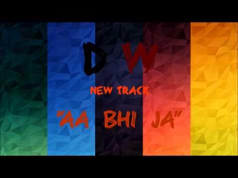 Dream Walkerz - Aa Bhi Ja Ft. Anshika | 2015 | Latest Bollywood Song