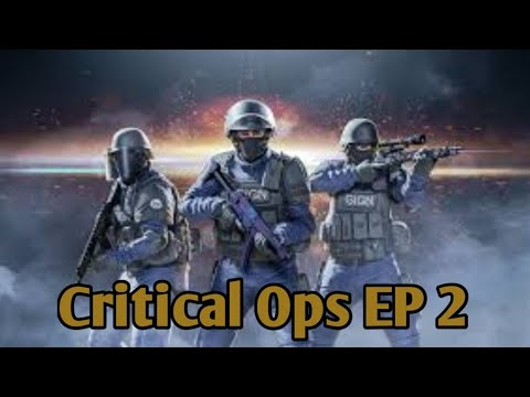 Critical Ops #EP2 ez Gun Game