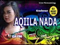 Live Streaming AQILA NADA Entertainment
