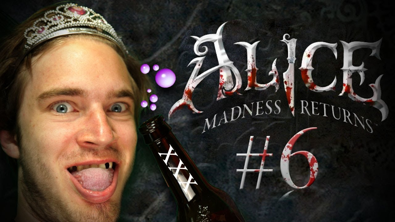 Pewdiepie plays Alice: The Madness Returns - Part 6