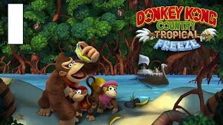NUEVA SERIE! Donkey Kong Country Tropical Freeze! Cap.1!