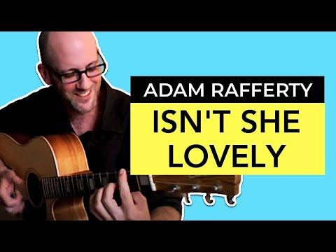 Adam Rafferty - Isnt She Lovely