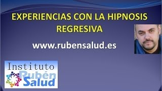 Experiencias con la Hipnosis Regresiva - Instituto RubenSalud - Descodificación Natural