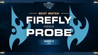 Firefly vs Probe PvP - Ro16 Group B Decider - WCS Winter Americas