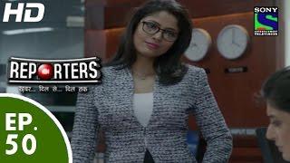 Reporters - रिपोर्टर्स - Episode 50 - 25th June, 2015
