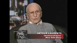 ARTHUR LAURENTS on Reviving WEST SIDE STORY