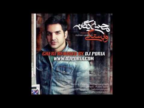 Vabastegi - remix by Dj Poria