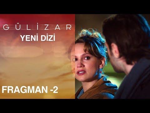 Gülizar Fragmanı - 2