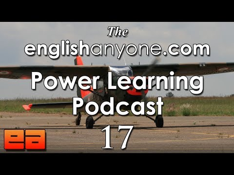 The Power Learning Podcast – 17 – The Wright Brothers & The Fluency Bridge English Learning Method