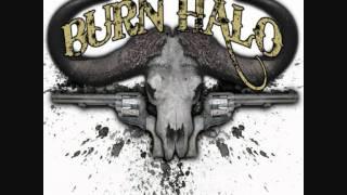 Watch Burn Halo Dead End Roads & Lost Highways video