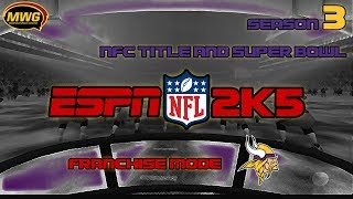 MWG -- ESPN NFL 2K5 -- Vikings Franchise Mode, S3 NFC Title & Super Bowl