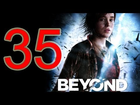 Beyond Two Souls Walkthrough part 35 No Commentary Gameplay Let's play Beyond Two Souls Walkthrough