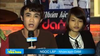 Phỏng Vấn Nhóm Kịch DAM [DAMtv Fanpage]