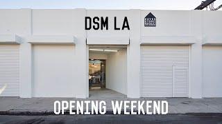 Dover Street Market Los Angeles Opening Weekend! DSM LA