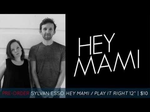 Sylvan Esso - Hey Mami