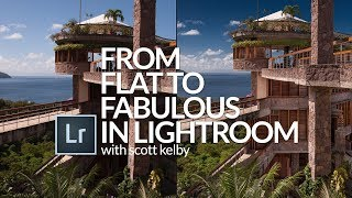 Lightroom From Flat to Fabulous 2018