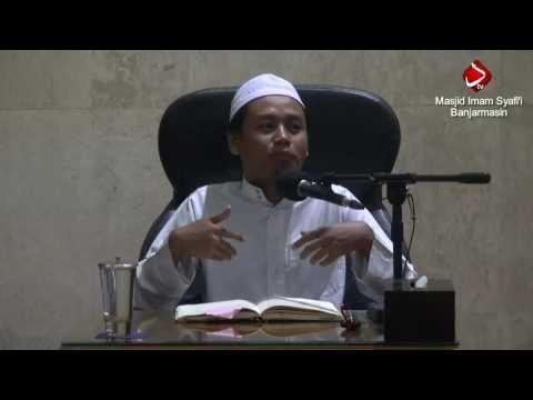 Hadits Arba'in An-Nawawi : Hadits Ke 11-13 - Ustadz Muchlis Biridho