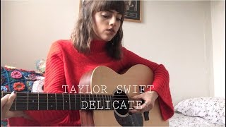 Download Lagu Taylor Swift - Delicate - Cover Gratis STAFABAND