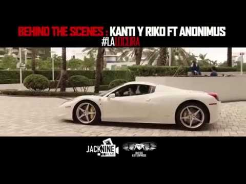 Kanti Y Riko Ft Anonimus – La Locura (Behind The Scenes) (Part. II) videos