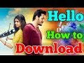 "How To Download ""Hello"" (Taqdeer) Hindi Dubbed Movie 